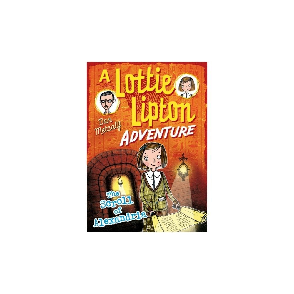 A Lottie Lipton Adventure The Scroll of Alexandria - Dan Metcalf