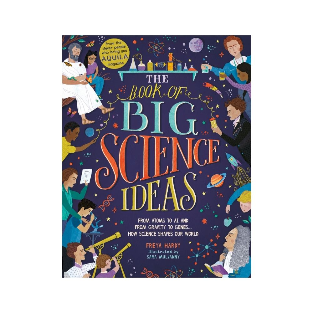 The Book Of Big Science Ideas by Freya Hardy