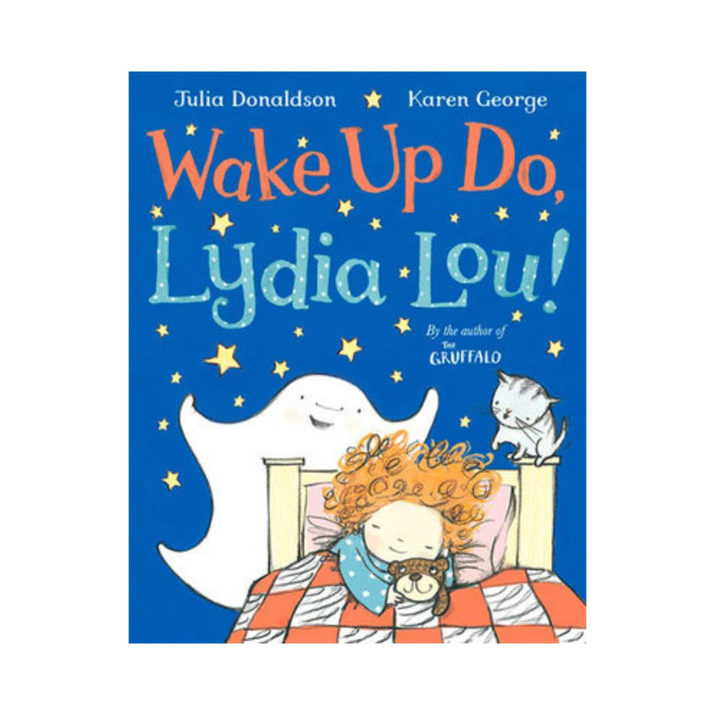 Wake Up Do Lydia Lou by Julia Donaldson-Pan Macmillan-booksrusandmore