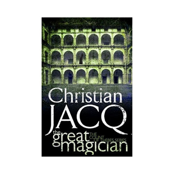 The Great Magician by Christian Jacq Bk 1