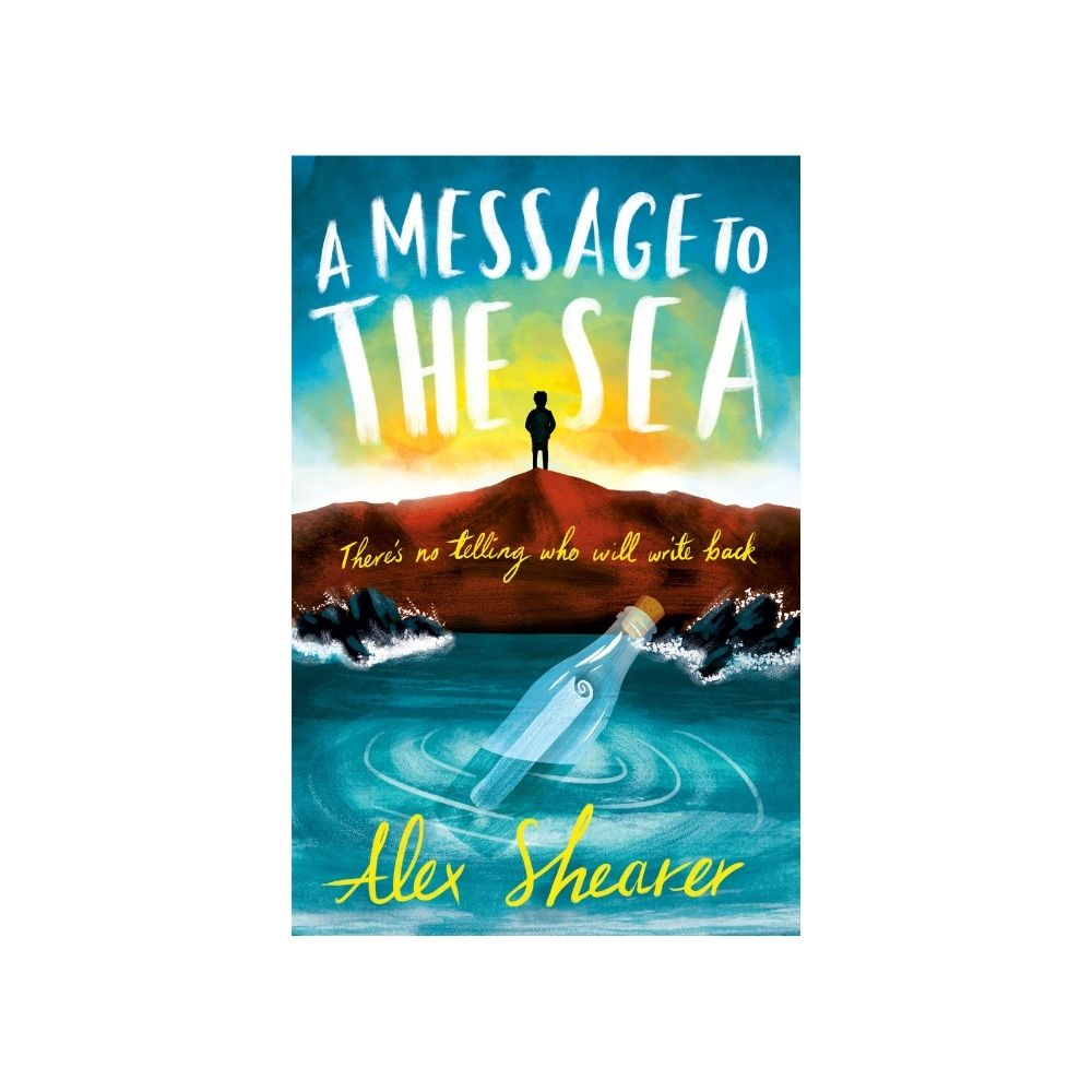 A Message To The Sea by Alex Shearer