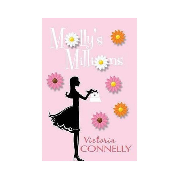 Mollys Millions by Victoria Connelly