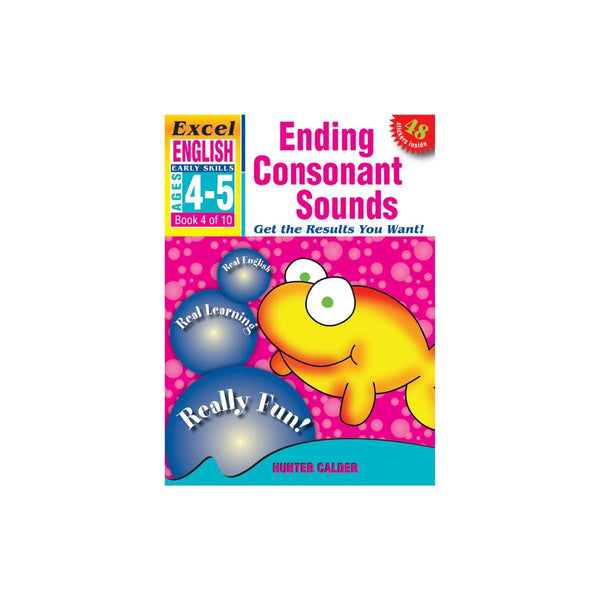 Excel Early Skills English Bk 4 Ending Consonant Sounds