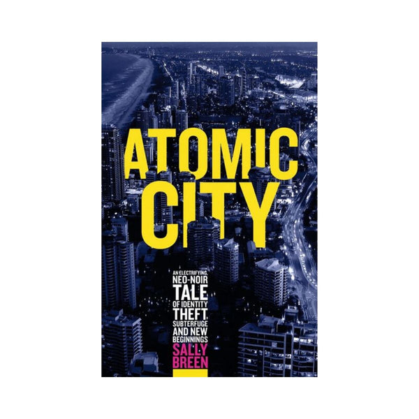 Atomic City by Sally Breen