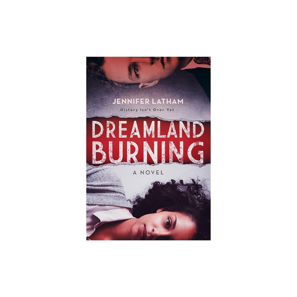 Dreamland Burning - Jennifer Latham