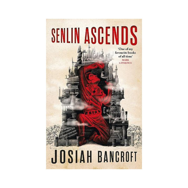 Senlin Ascends by Josiah Bancroft Bk 1