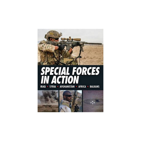 Special Forces In Action by Alexander Stilwell
