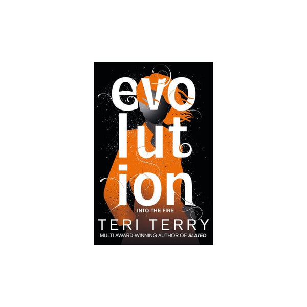 Dark Mater: Evolution Bk 3 by Teri Terry