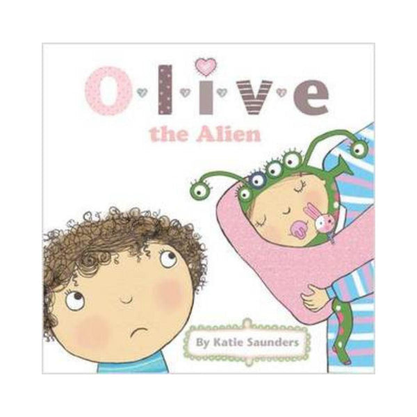 Olive the Alien by Katie Saunders-Clifford Remainders-booksrusandmore