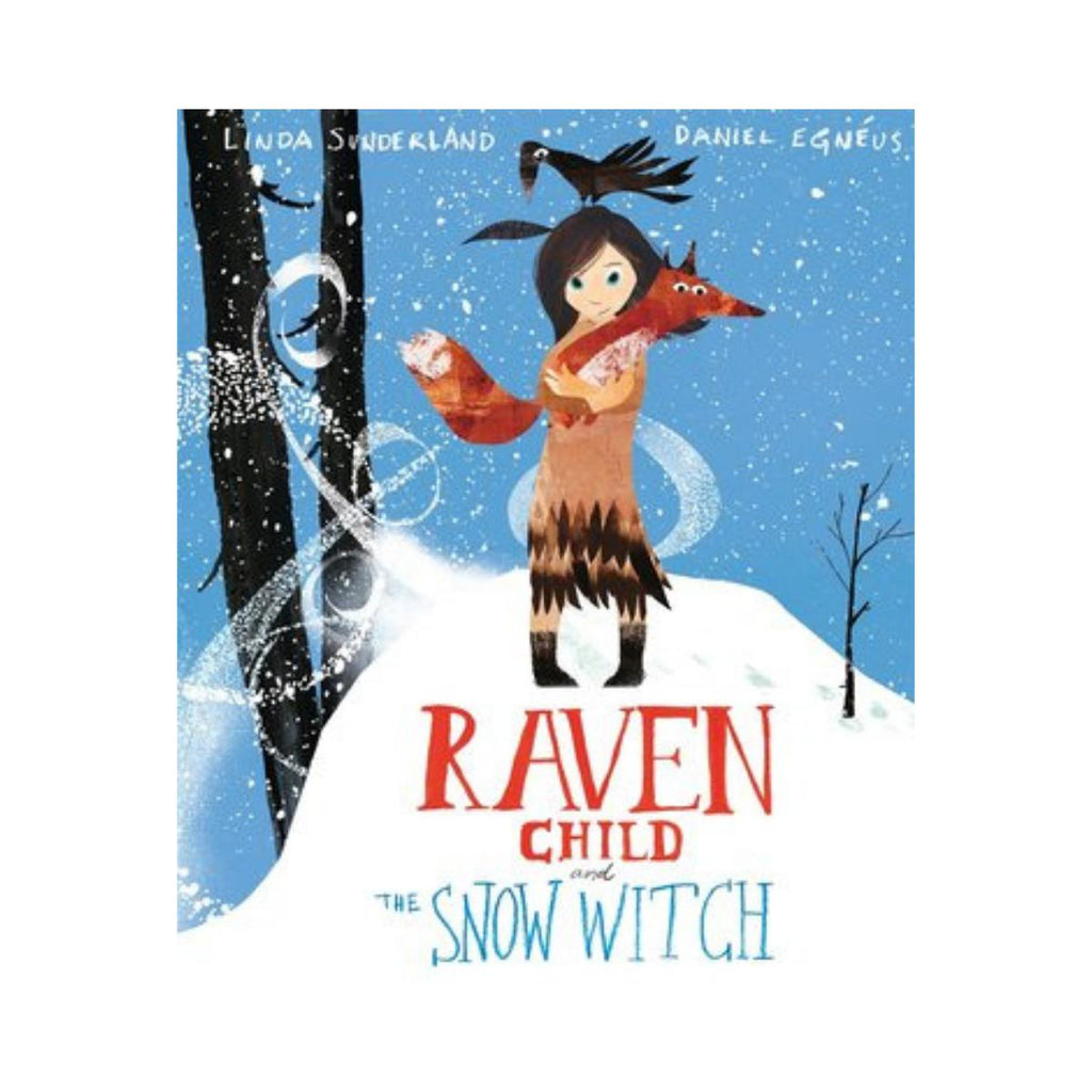 Raven Child and The Snow Witch by Linda Sunderland-Clifford Remainders-booksrusandmore