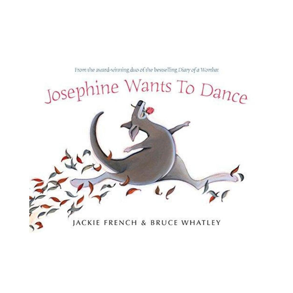 Josephine Wants To Dance by Jackie French
