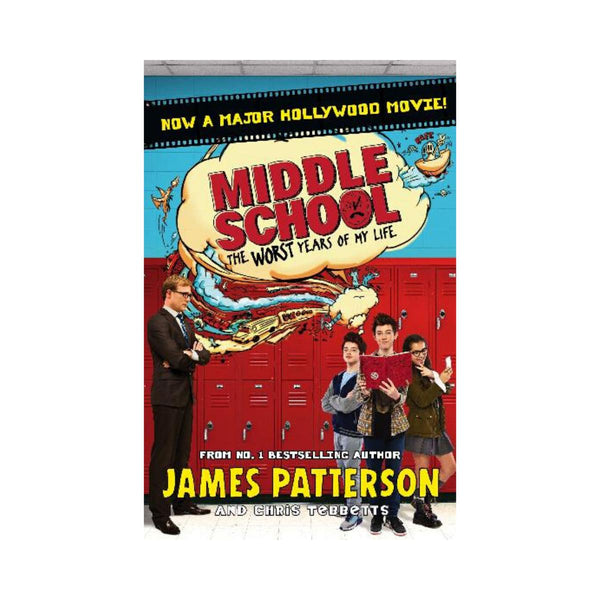 Middle School The Worst Years Of My Life James Patterson