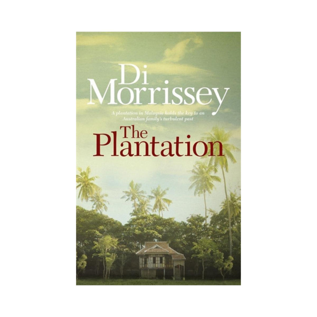 Di Morrissey - The Plantation-Pan Macmillan-booksrusandmore