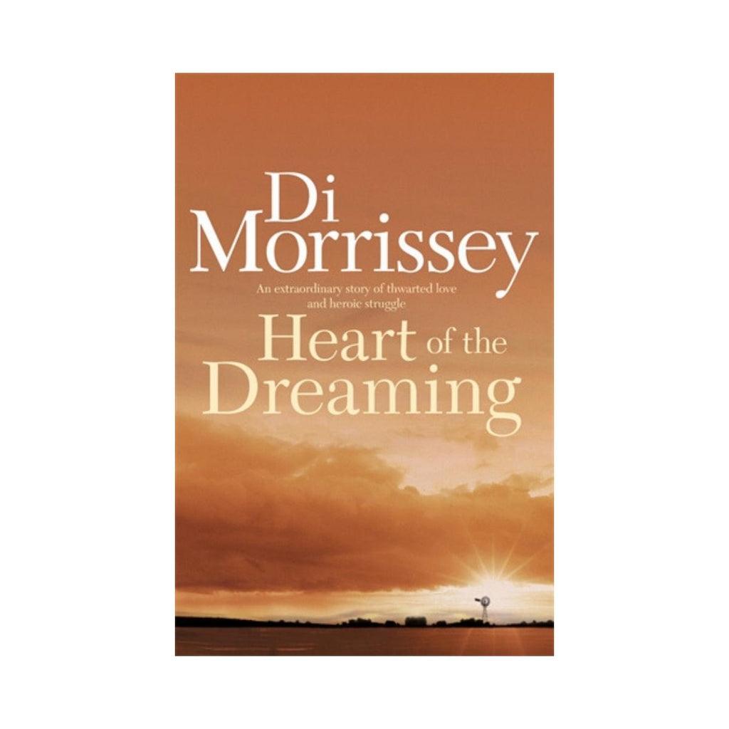 Heart of the Dreaming by Di Morrissey-Pan Macmillan-booksrusandmore