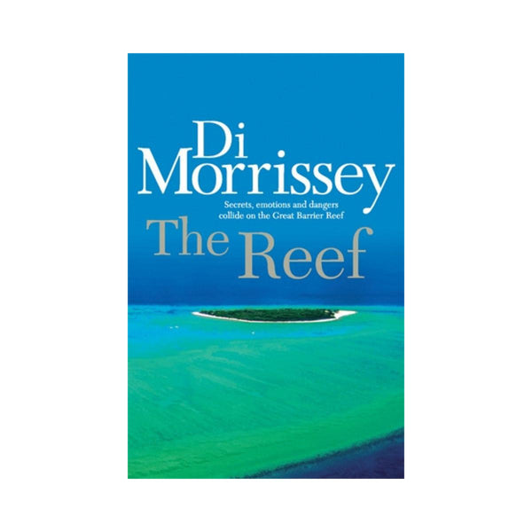 Di Morrissey - The Reef-Pan Macmillan-booksrusandmore