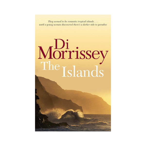 Di Morrissey - The Islands-Pan Macmillan-booksrusandmore