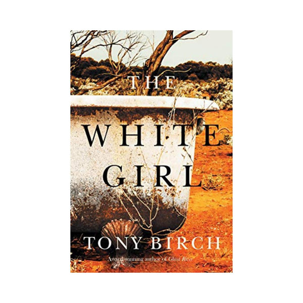 The White Girl by Tony Birch-Penquin-booksrusandmore