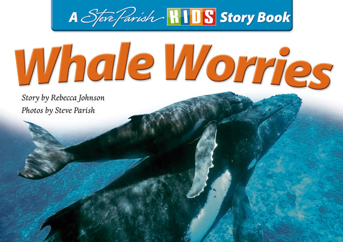 A Steve Parish Kids Story Book Whale Worries-Pascal Press-booksrusandmore