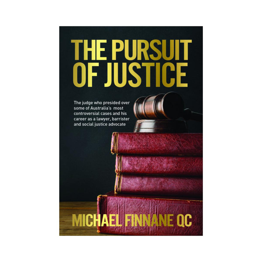The Pursuit Of Justice by Michael Finnane QC-New Holland-booksrusandmore