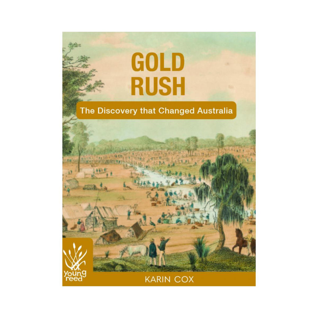 Gold Rush The Discovery that Changed Australia by Karin Cox-New Holland-booksrusandmore