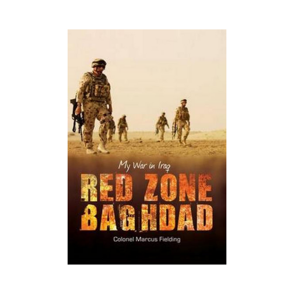 Red Zone Baghdad by Colonel Marcus Fielding-Clifford Remainders-booksrusandmore