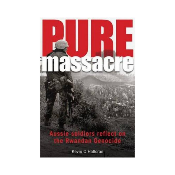 Pure Massacre by Kevin O'Halloran-Clifford Remainders-booksrusandmore
