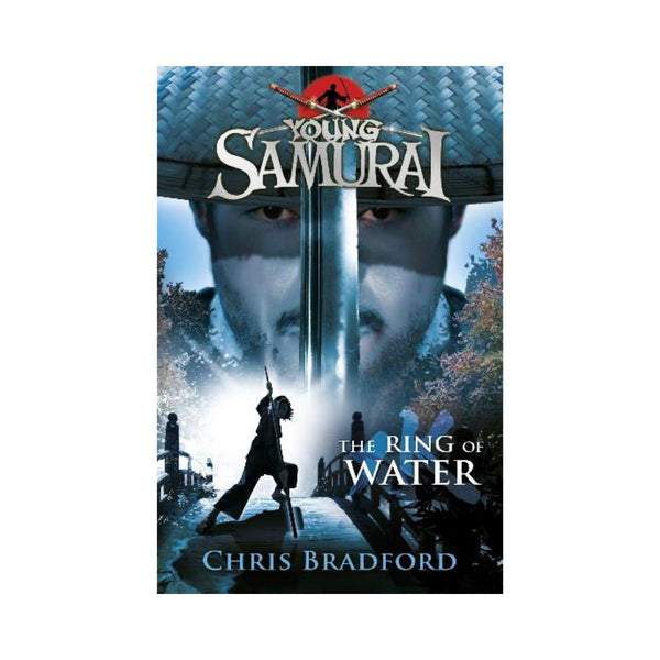 Young Samurai The Ring Of Water by Chris Bradford