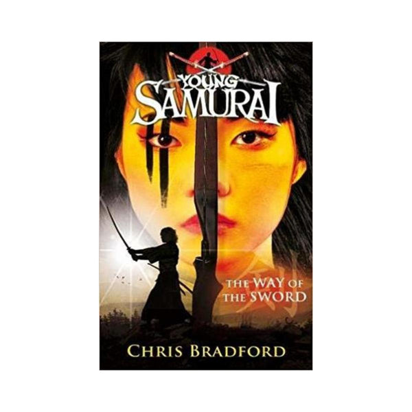Young Samurai The Way Of The Sword by Chris Bradford-Penquin-booksrusandmore