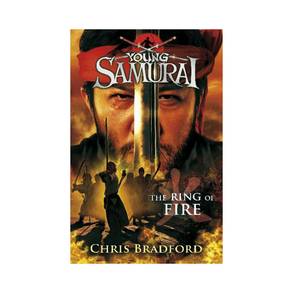 Young Samurai The Ring Of Fire by Chris Bradford-Penquin-booksrusandmore