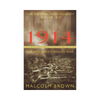 Malcolm Brown - The Imperial War Museum Book Of 1914