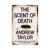 Andrew Taylor - The Scent of Death