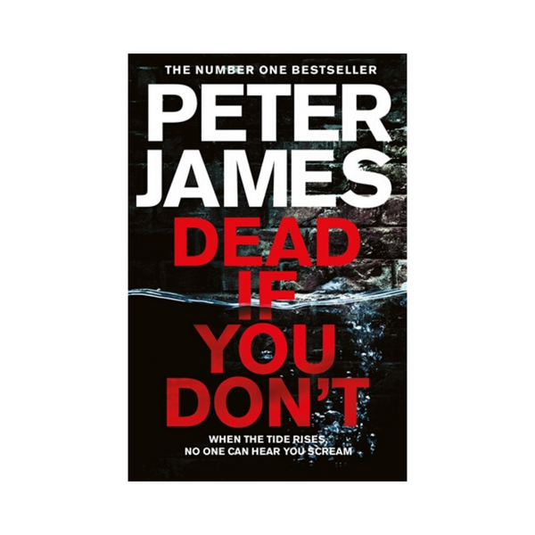Peter James - Dead If You Dont