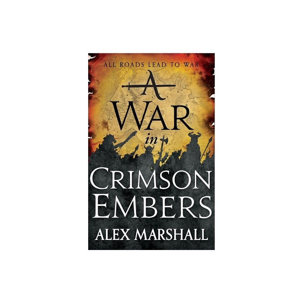 A War In Crimson Embers - Alex Marshall