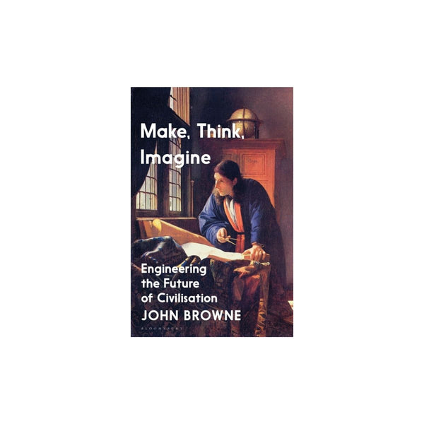 Make Think Imagine - John Browne