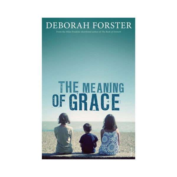 Deborah Forster The Meaning Of Grace-booksrusandmore-booksrusandmore