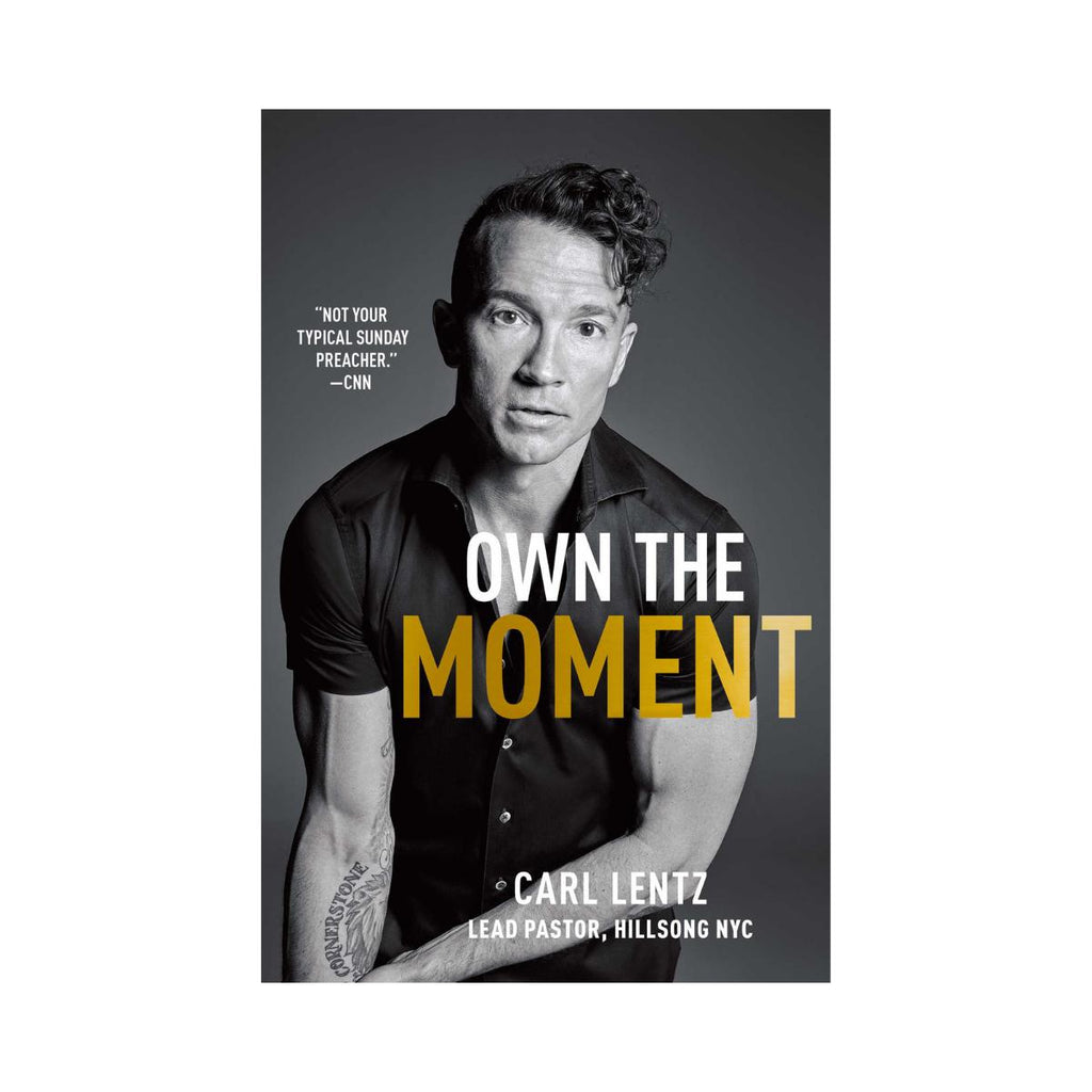Carl Lentz - Own The Moment-Simon & Schuster-booksrusandmore