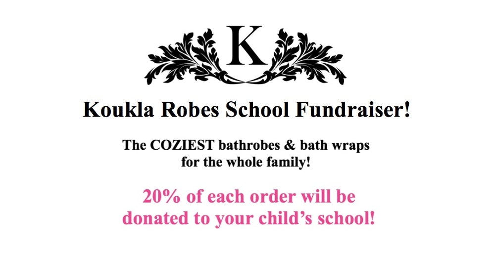 Koukla Robes School FUNdraiser!