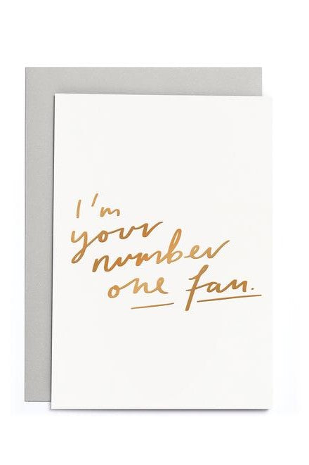 I'm Your Number One Fan - Greetings Card