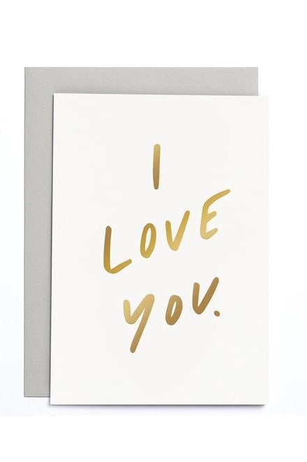 I Love You - Greetings Card