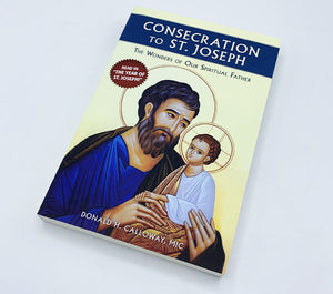 Consecration to St. Joseph | by Fr. Donald Calloway, MIC