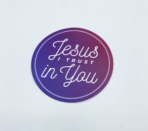 Jesus, I Trust In You Sticker