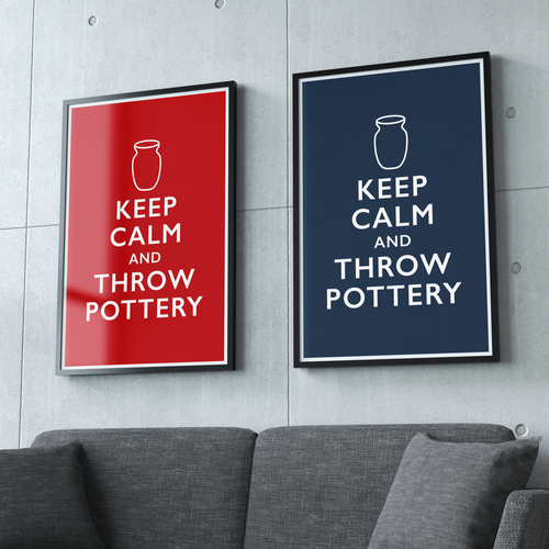 Pottery Poster - Keep Calm and Throw Pottery (4 Sizes)