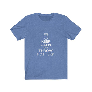 Pottery T-Shirt - Keep Calm and Throw Pottery