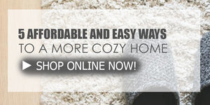 5 Affordable and Easy Way To Make Your Home More Cozy
