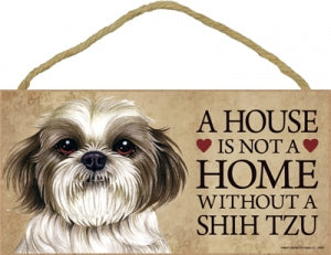 Shih Tzu Puppy-A house is not a home Plaque