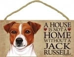 Jack Russell- A house is not a home Plaque