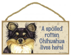 Chihuahua  Black- A house is not a home without a Chihuahua Plaque