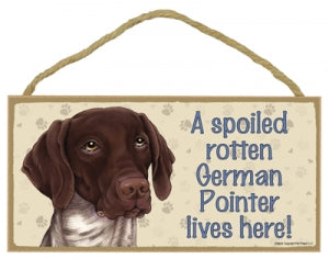 German shorthaired pointer- A house is not a home Plaque