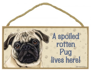 Pug  Tan- A house is not a home Plaque
