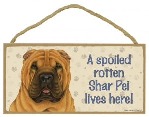 Shar Pei - A house is not a home Plaque